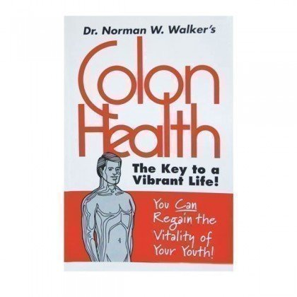 Health Book - Colon Health by Norman Walker