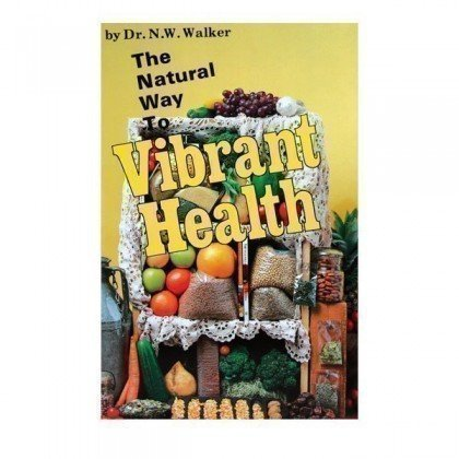 Health Book - Natural Way to Vibrant Health