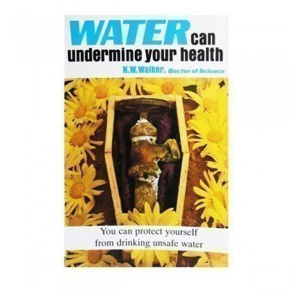 Health Book - Water Can Undermine Your Health